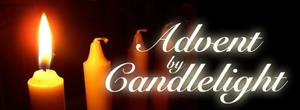 Holy Waiting...Graced and Gifted...Advent by Candlelight